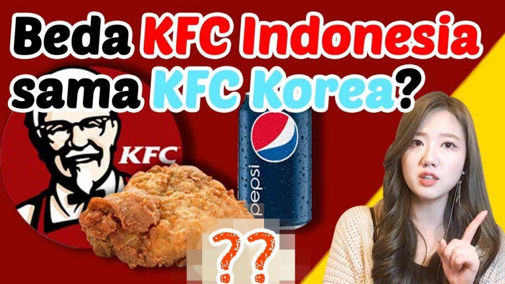 Perbedaan Antara KFC Indonesia dan KFC Korea